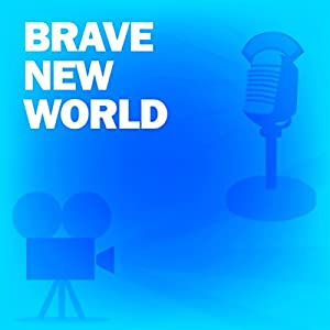 Brave New World (Dramatized) Radio/TV Program