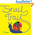 Snail Trail: In Search of a Modern Ma...