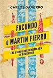 img - for FACUNDO O MARTIN FIERRO book / textbook / text book