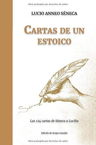Cartas de un ESTOICO Las 124 cartas de Seneca a Lucilio  [Seneca, Lucio Anneo] (Tapa Blanda)