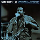 Cannonball Adderley Somethin Else (includes bonus album: Sophisticated Swing)