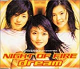 dream「NIGHT OF FIRE」