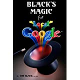 Black's Magic For Local Google: Business Advertising, Marketing Solutions & Marketing Tools for your Small Business ~ Tor Black CeoSeo