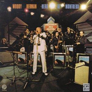 Woody Herman - Herd At Montreux - Zortam Music