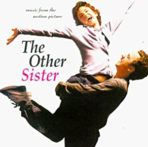 the other sister The other sister'' is shameless in its use of mental retardation as a gimmick, a  prop and a plot device anyone with any knowledge of.