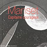 Long Box 3 CD : Manset capitaine courageux (inclus des textes in�dits et illustrations de Fran�ois Schuiten)par G�rard Manset