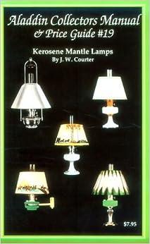 Aladdin Collectors Manual Amp Price Guide 19 Kerosene