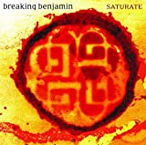 Breaking Benjamin - Saturate