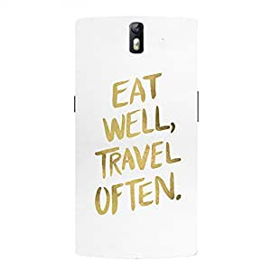 Back cover for OnePlus One Eat Well, Travel Often