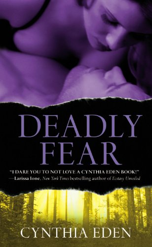 Deadly Fear, Cynthia Eden