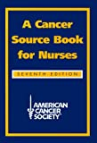 img - for A Cancer Source Book for Nurses book / textbook / text book