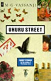 Uhuru Street: Short Stories (African Writers Series) (0435905856) by Vassanji, M. G.