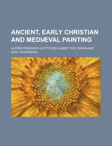 Ancient, early Christian and mediæval painting
