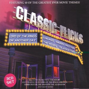 Classic Flicks: Featuring 40 Of The Greatest Ever Movie Themes from Warner Classics
