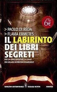Amazon.it: Il labirinto dei libri segreti - Paolo Di Reda