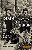 "Monica Black, ""Death in Berlin: From Weimar to Divided Germany"" (Cambridge UP, 2011)"