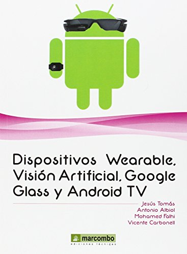 dispositivos-wearables-vision-artificial-google-glass-y-android-tv