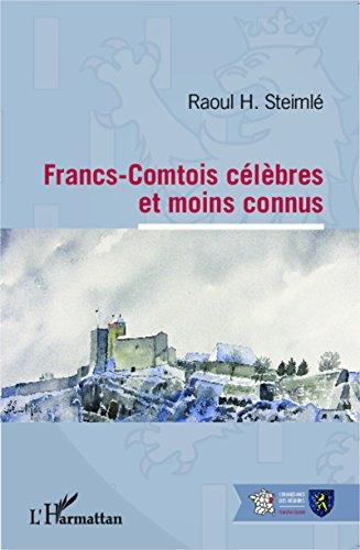 Francs-Comtois célèbres et moins connus