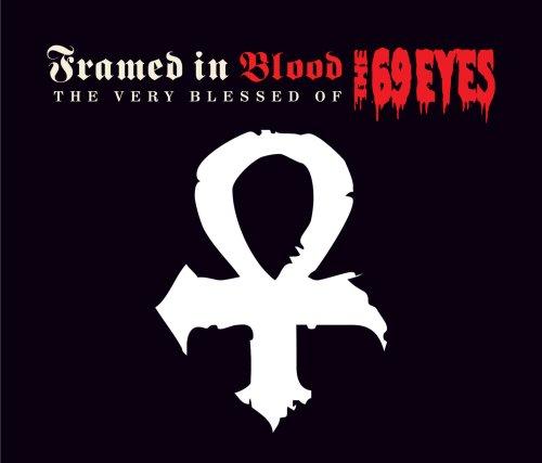 The 69 Eyes - Framed In Blood - Zortam Music