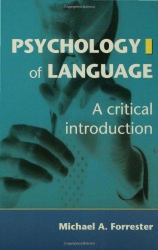 Psychology of Language: A Critical Introduction