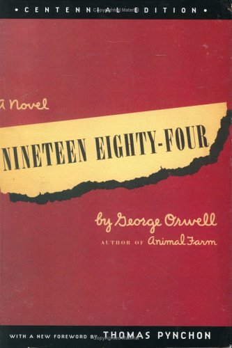 Cover of Nineteen Eighty-Four, Centennial Edition