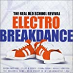 Electro Breakdance: Real Old School R...
