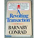 A revolting transaction (0877955344) by Conrad, Barnaby