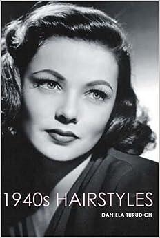 1940s hairstyles daniela turudich