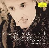 ヴォカリーズ~ロシアン・ロマンス / マイスキー(ミッシャ) (演奏); チャイコフスキー, ダルゴムィスキー, ムソルグスキー, ルービンシュタイン, リムスキー=コルサコフ, アレンスキー, キュイ, グラズノフ, ラフマニノフ (作曲); ギリロフ(パーヴェル) (演奏) (CD - 2005)