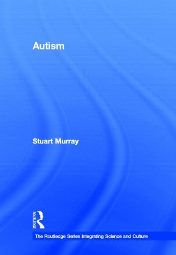 Autism (The Routledge Series Integrati)