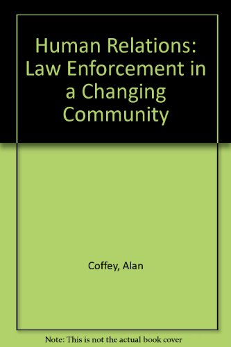Human Relations: Law Enforcement in a Changing Community