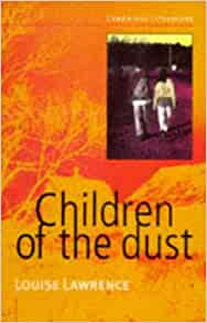 children of the dust louise lawrence essay Children of the dust - dua bui - are the children fathered and left behind by american soldiers in vietnam they are the 'dust of life', children of the enemy, treated with contempt and pushed to the very edge of vietnamese society.