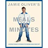 Jamie Oliver's Meals in Minutes: A Revolutionary Approach to Cooking Good Food Fastby Jamie Oliver