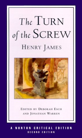 The Turn of the Screw (Second Edition)  (Norton Critical...