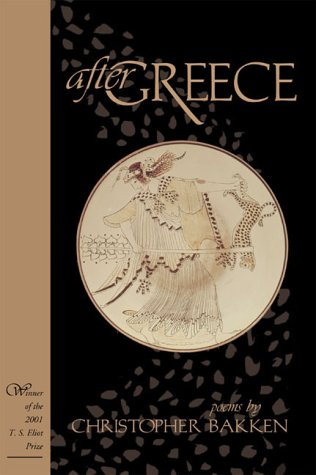After Greece: Poems (Winner, T.S. Eliot Prize, 2001)(New Odyssey Series)