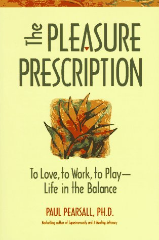 Image for The Pleasure Prescription: A New Way to Well-Being