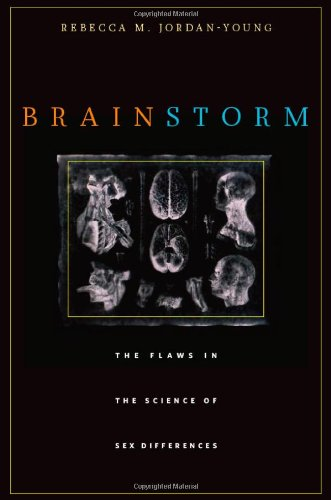 Brain Storm: The Flaws in the Science of Sex Differences