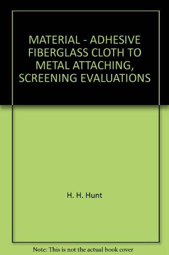 material-adhesive-fiberglass-cloth-to-metal-attaching-screening-evaluations