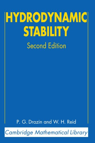 Hydrodynamic Stability 2nd Edition Paperback (Cambridge Mathematical Library)