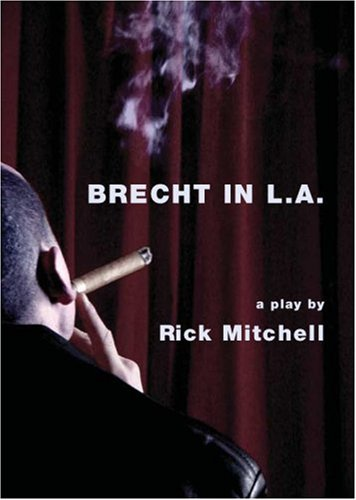 Brecht in L.A. (Intellect Books - Playtext)