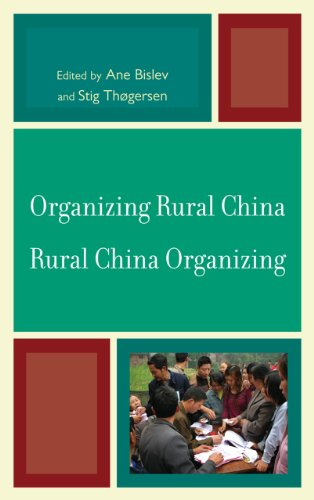 Organizing Rural China _ Rural China Organizing (Challenges Facing Chinese Political Development)
