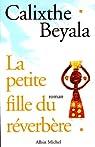 La petite fille du réverbère par Calixthe Beyala