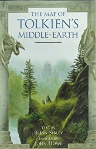 The Map of Tolkien's Middle-earth by Brian Sibley