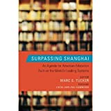 img - for Surpassing Shanghai: An Agenda for American Education Built on the World's Leading Systems book / textbook / text book