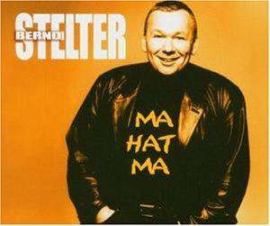 Bernd Stelter - Mahatma - Zortam Music