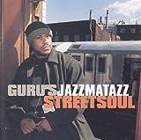 echange, troc Guru's Jazzmatazz - Jazzmatazz 3: Street Soul