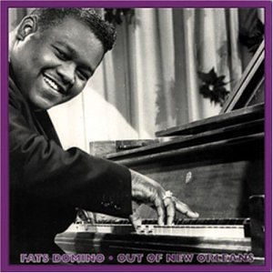 Fats Domino - Out of New Orleans - Zortam Music