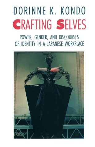 Crafting Selves: Power, Gender, and Discourses of...