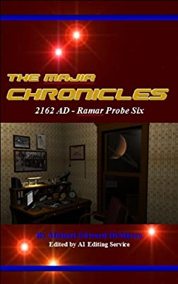 The Majia Chronicles: Ramar Probe Six
