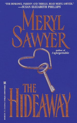 The Hideaway, MERYL SAWYER